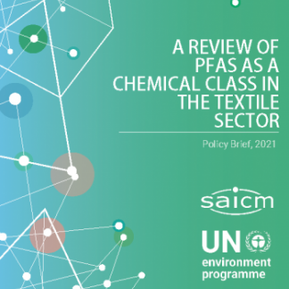 A review of PFAS as a Chemical Class in the Textiles Sector - Policy Brief