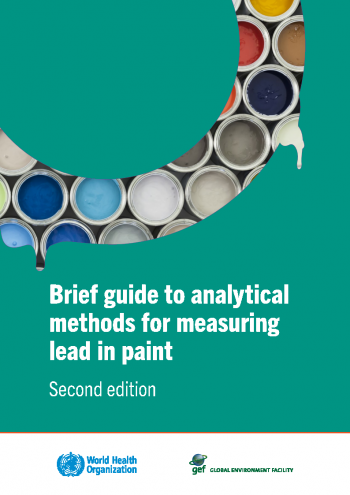 Brief guide to analytical methods for measuring lead in paint (Second edition)