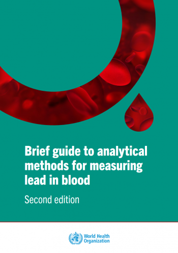 Brief guide to analytical methods for measuring lead in blood (Second edition)