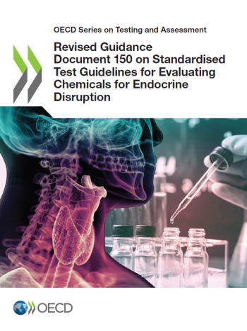Revised Guidance Document 150 on Standardised Test Guidelines for Evaluating Chemicals for Endocrine Disruption