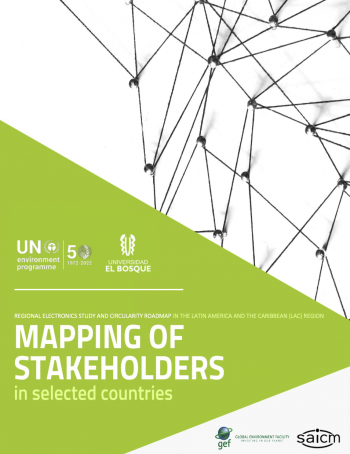 Mapping of Stakeholders for the Regional Electronics Study and Circularity Roadmap in the Latin America and The Caribbean