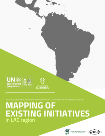 Regional Electronics Study and Circularity Roadmap in the LAC Region: Mapping of Existing Initiatives