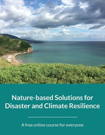 Massive Open Online Course on Nature-based Solutions for Disaster and Climate Resilience