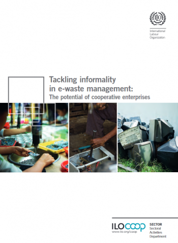 Tackling informalityin e-waste management: The potential of cooperative enterprises
