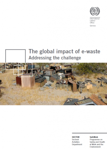 The global impact of e-waste: Addressing the challenge