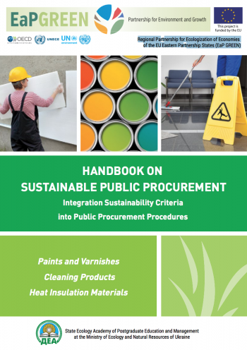 Handbook on Sustainable Public Procurement - Integration Sustainability Criteria into Public Procurement Procedures for Paints and Varnishes, Cleaning Products, Heat Insulation Materials